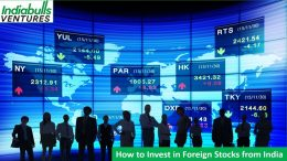 how-to-invest-in-foreign-stocks-from-india