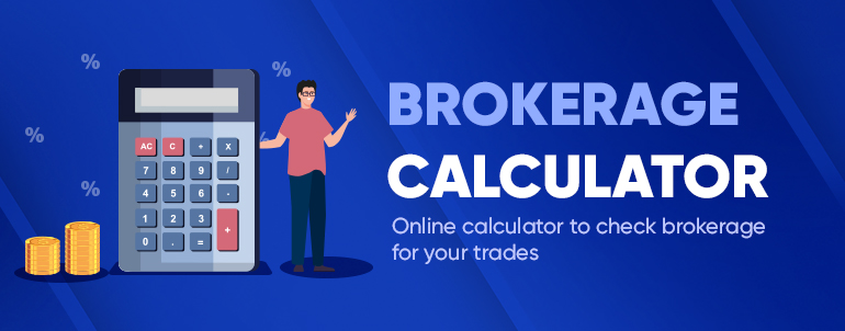 Calculate brokerage charges for your trades